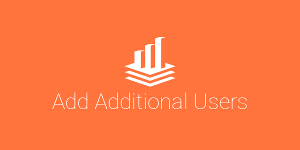 Learn how to add additional users to your account