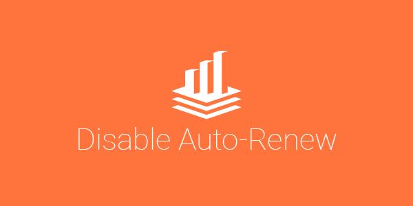 How to disable auto-renew