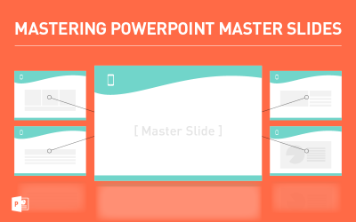 Mastering PowerPoint Master Slides