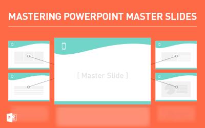 Mastering PowerPoint Master Slides