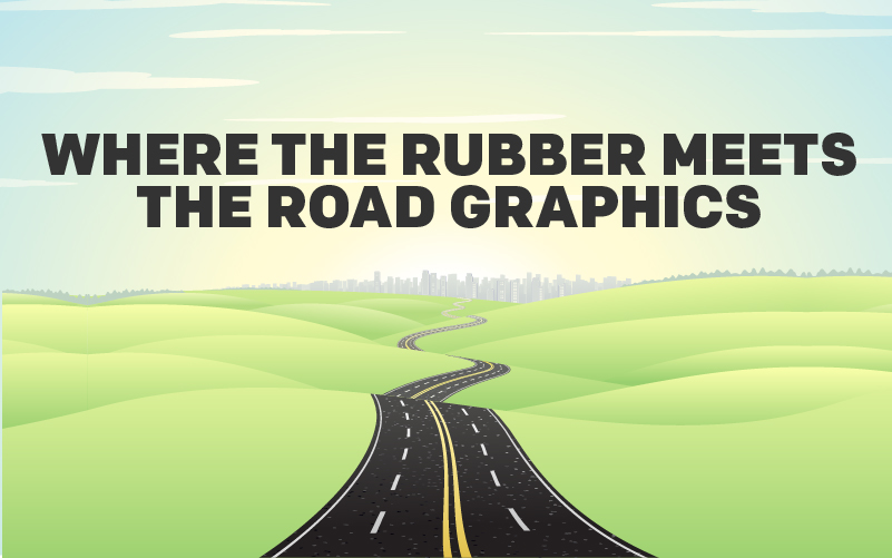 Where the Rubber Meets the Road Graphics