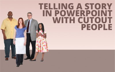 Telling a Story in PowerPoint with Cutout People