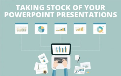 Taking Stock of Your PowerPoint Presentations