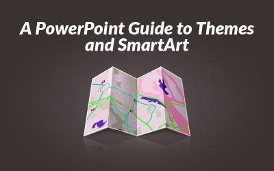 A PowerPoint Guide to Themes and SmartArt