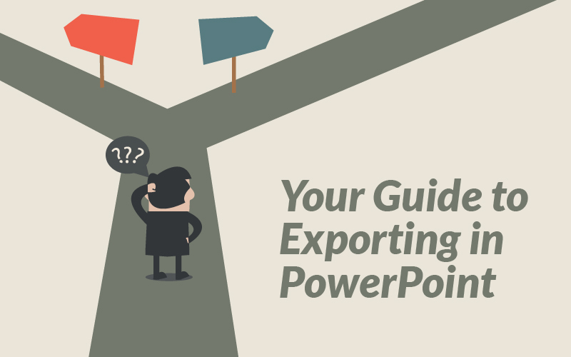 Your Guide to Exporting in PowerPoint