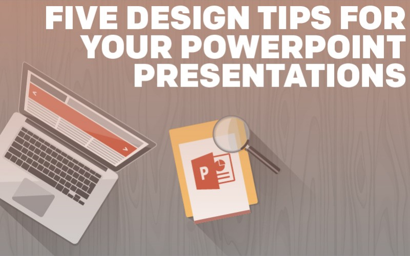5-design-tips-for-your-powerpoint-presentations