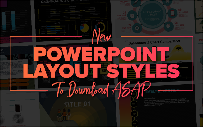 New PowerPoint Layout Styles To Download ASAP