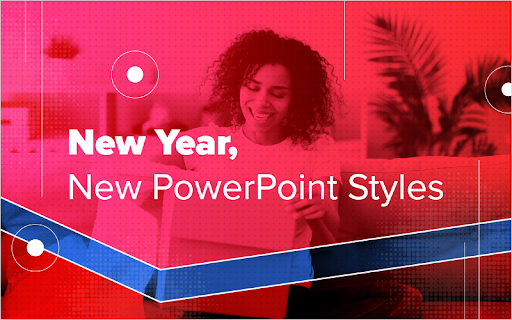New Year, New PowerPoint Styles