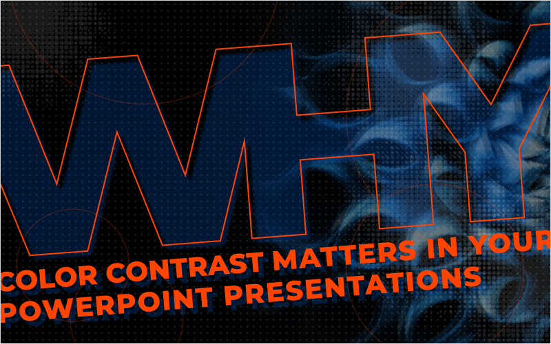 Why Color Contrast Matters in Your PowerPoint Presentations